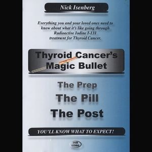 Thyroid Cancer's Magic Bullet