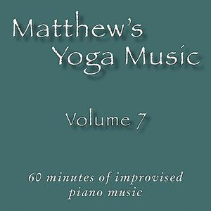 Matthew's Yoga Music 7