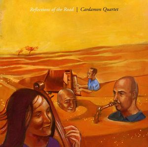 Cardamon Quartet : Reflections of the Road