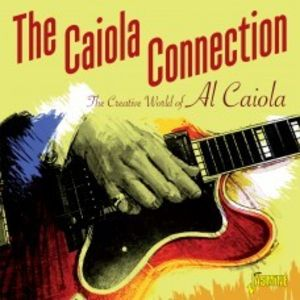 Caiola Connection Creative World Of Al Caiola [Import]