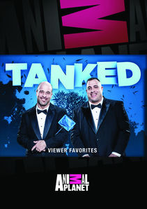 Tanked: Viewer Favorites