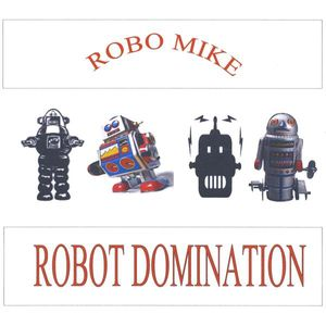 Robot Domination