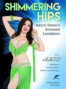 Shimmering Hips: Belly Dance Shimmy Layering