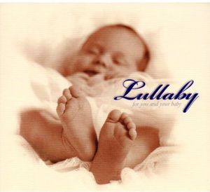 Lullaby for You & Your Baby