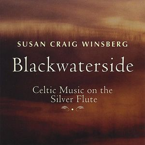 Blackwaterside-Celtic Music on the Silver Flute