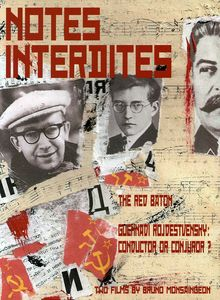 Notes Interdites: Red Baton & Gennadi Rozhdestvens