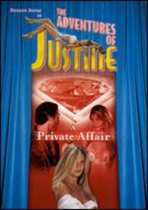The Adventures of Justine: A Private Affair