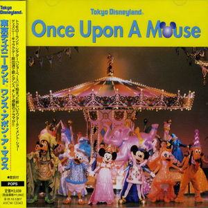 Tokyo Disneyland: Once Upon a Mouse (Original Soundtrack) [Import]