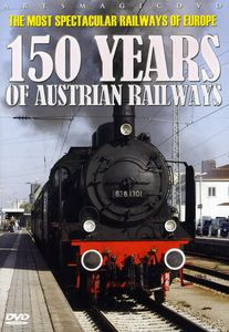 150 Years of Austrian Railways