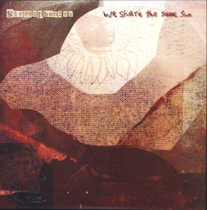 We Share the Same Sun [Import]