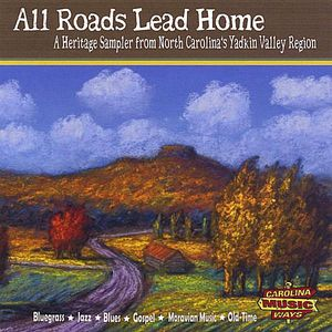 All Roads Lead Home: A Heritage Sampler from North