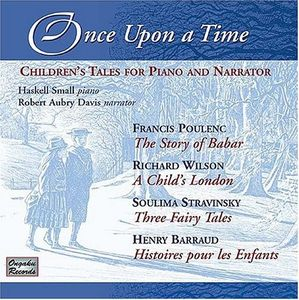 Once Upon A Time: Children's Tales For Piano And Narrator