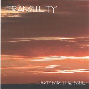 Tranquility- Harp for the Soul