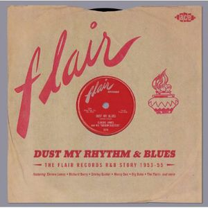 Dust My Rhythm & Blues: Flair R&B Story /  Various [Import]