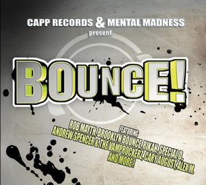 Bounce ! (Techno & Electro House Anthems) /  Various