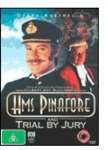 HMS Pinafore & Trial By Jury