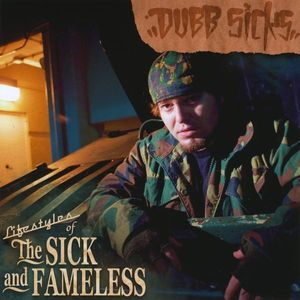 Lifestyles of the Sick & Fameless