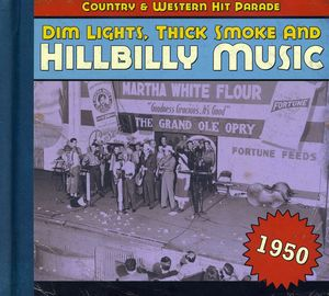 1950-Dim Lights Thick Smoke & Hilbilly Music Count