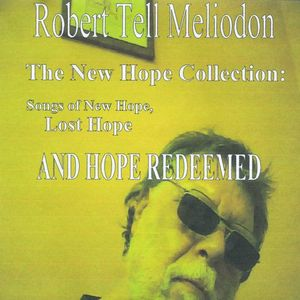 New Hope Collection: Songs of New Hope Lost Hope &