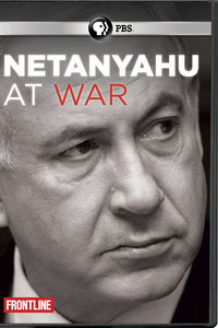 Frontline: Netanyahu At War