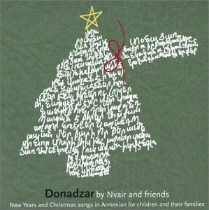 Donadzar: New Years & Christmas Songs in Armenian