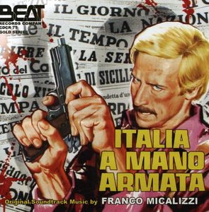 Italia a Mano Armata (Original Soundtrack) [Import]