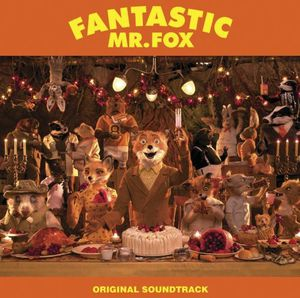 Fantastic Mr Fox (Original Soundtrack)