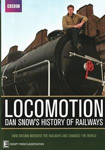 BBC's Locomotion: Dan Snow's History of Railway [Import]