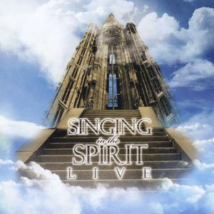 Singing in the Spirit-Live