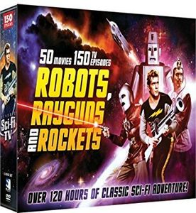 Robots, RayGuns, And Rockets - Film and TV Adventures