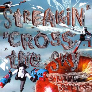 Streakin' 'Cross the Sky