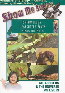 Entomology: Leafcutter Ants: Pests or Pals