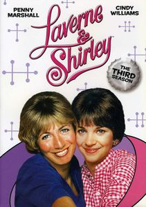 Laverne & Shirley: Comp Third Season