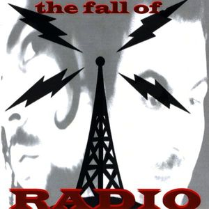 The Fall of Radio