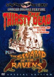 The Thirsty Dead /  The Swamp of the Ravens