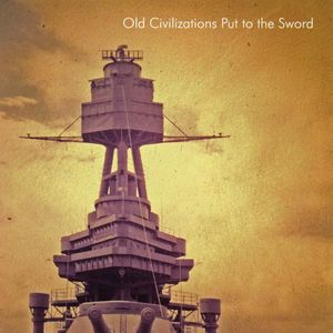 Old Civilizations Put to the Sword