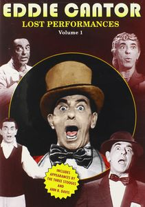 Eddie Cantor: The Lost Performances: Volume 1