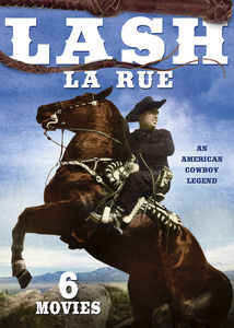 Lash La Rue 6-Film Collection, Vol.2