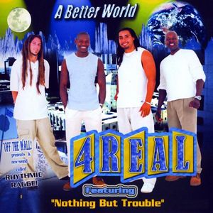 Better World Featuring Nothing But Trouble