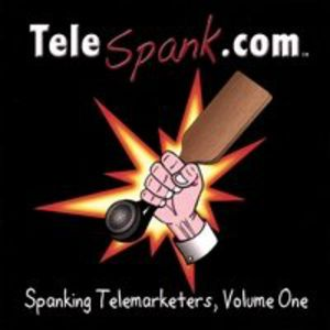 Spanking Telemarketers, Vol. 1