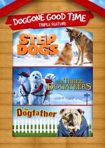 Step Dogs /  3 Dogateers /  Dogfather