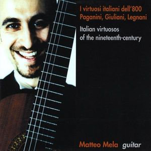 Italian Virtuosos of the Nineteenth Century