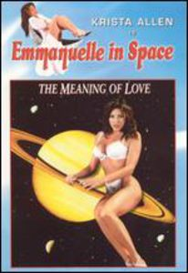 Emmanuelle in Space: Meaning of Love