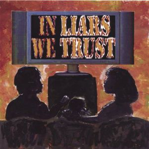 In Liars We Trust