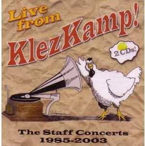 Live from Klezkamp! the Staff Concerts 1985-2003