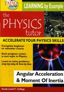 Angular Acceleration & Moment of Inertia