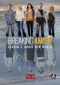 Breaking Amish: Season Two: Brave New World