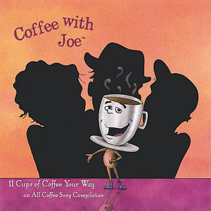 Coffee with Joe-11 Cups of Coffee Your Way /  Various