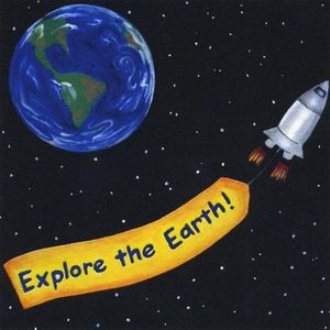 Explore the Earth!