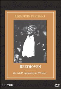Bernstein in Vienna: Beethoven the Ninth Symphony